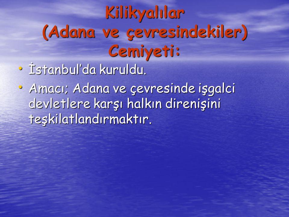 Kilikyalılar (Adana ve çevresindekiler) Cemiyeti: