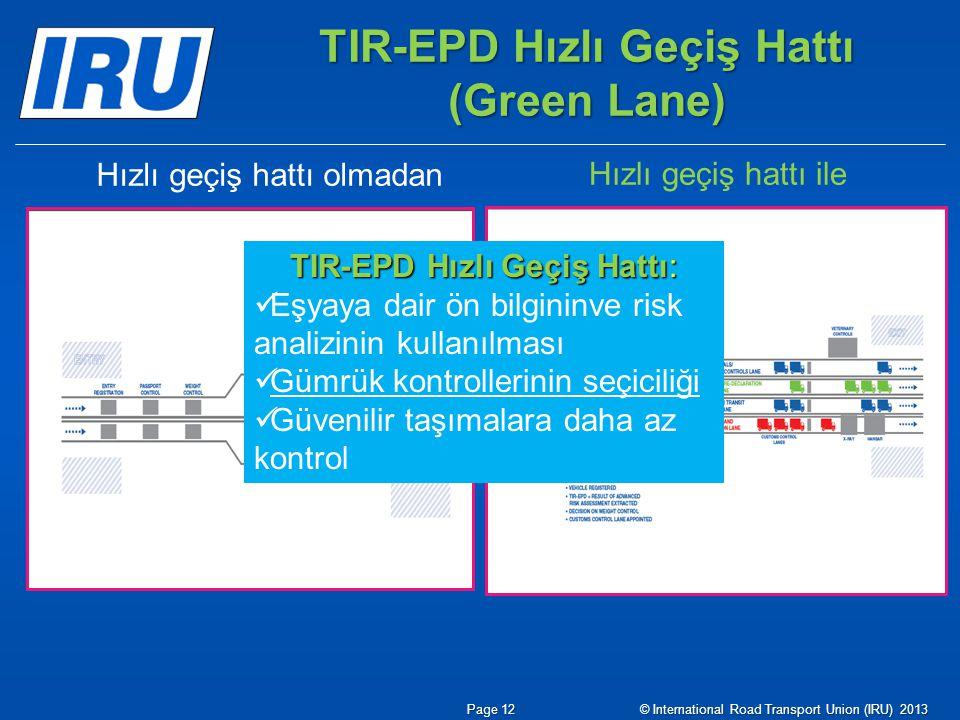 TIR-EPD Hızlı Geçiş Hattı (Green Lane)