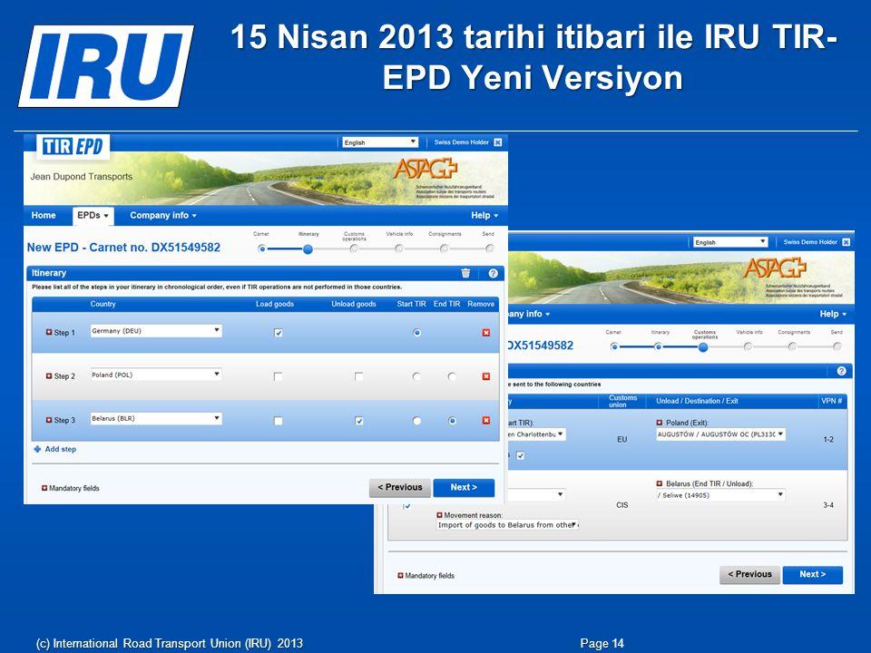 15 Nisan 2013 tarihi itibari ile IRU TIR-EPD Yeni Versiyon