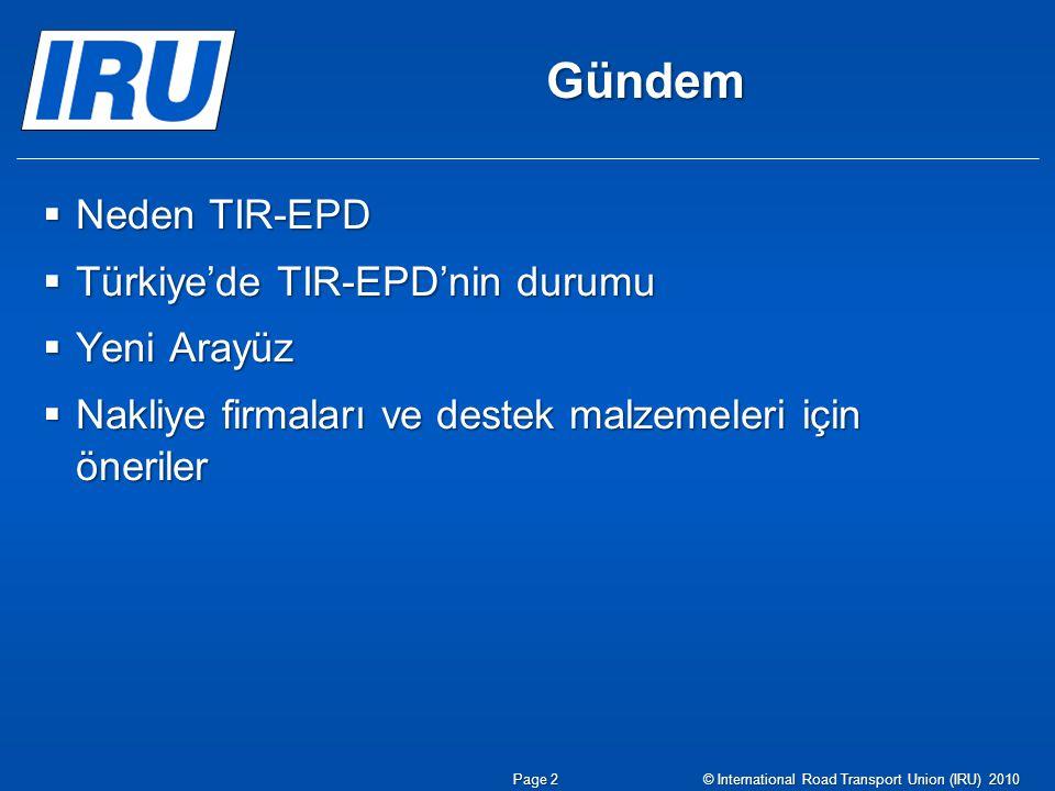 Gündem Neden TIR-EPD Türkiye'de TIR-EPD'nin durumu Yeni Arayüz