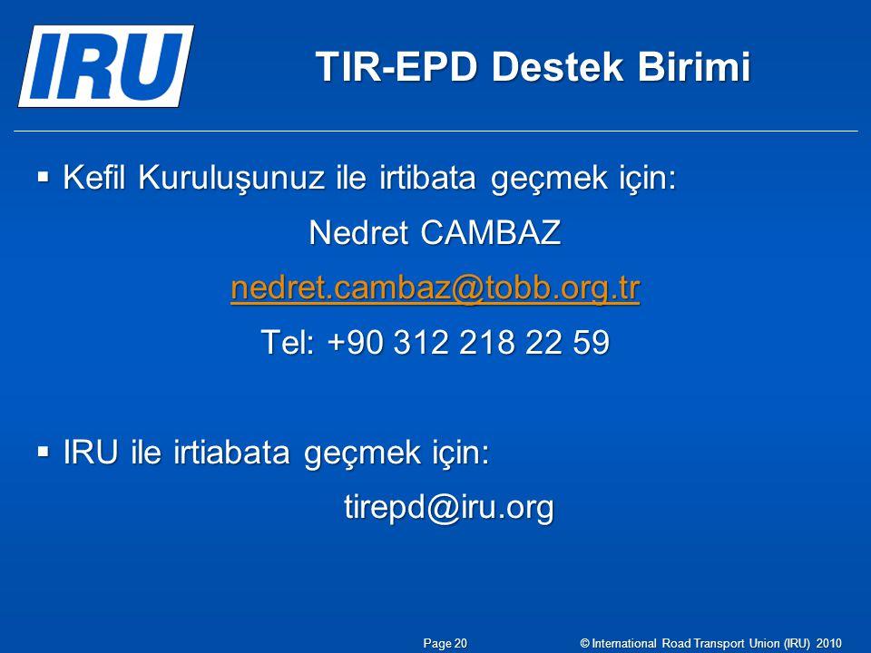 TIR-EPD Destek Birimi Kefil Kuruluşunuz ile irtibata geçmek için: