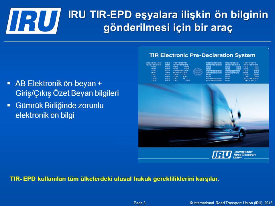 IRU TIR-EPD eşyalara ilişkin ön bilginin gönderilmesi için bir araç