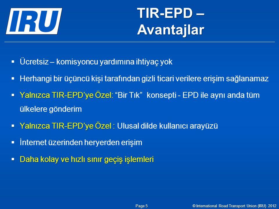 TIR-EPD – Avantajlar Ücretsiz – komisyoncu yardımına ihtiyaç yok