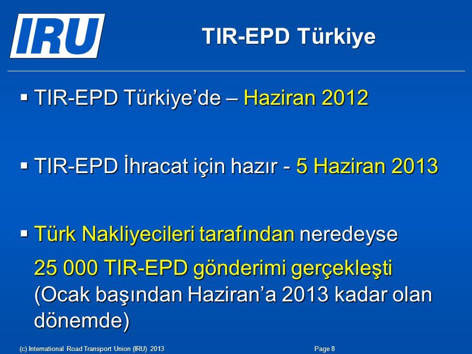 TIR-EPD Türkiye TIR-EPD Türkiye'de – Haziran 2012