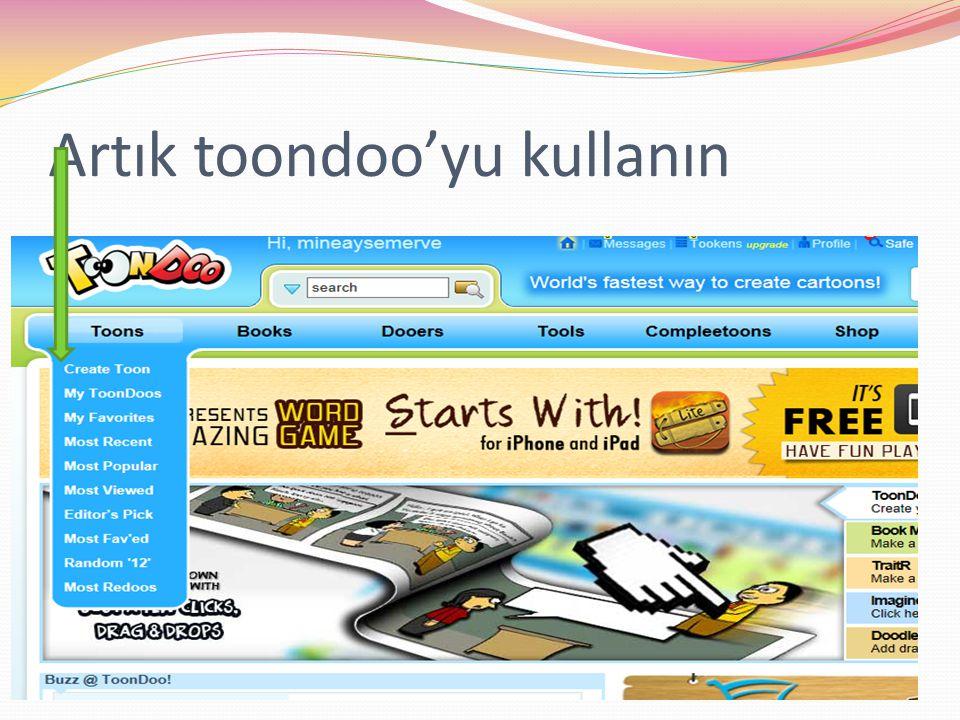 Artık toondoo'yu kullanın