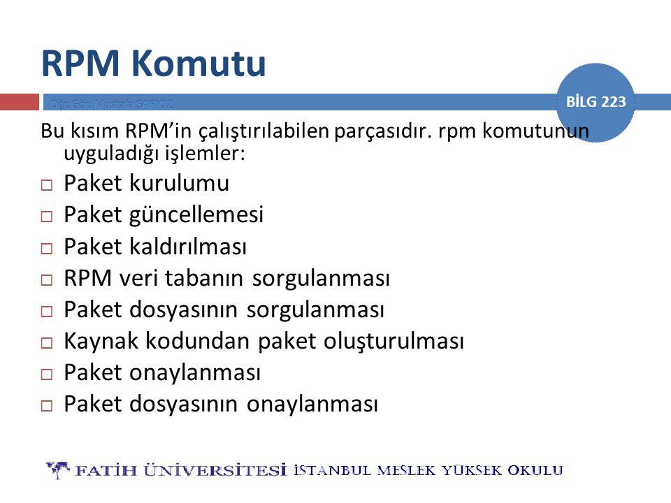 RPM Komutu Paket kurulumu Paket güncellemesi Paket kaldırılması
