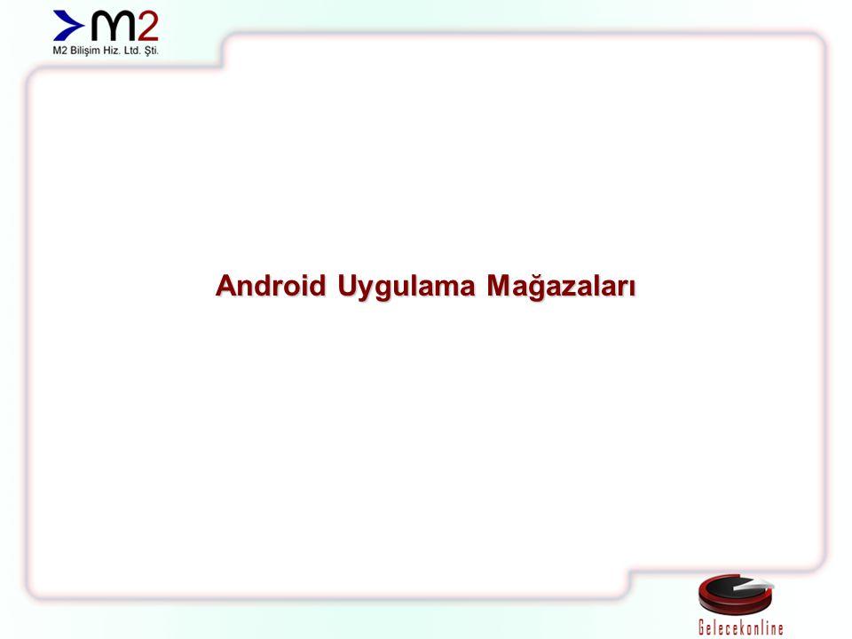 Android Uygulama Mağazaları