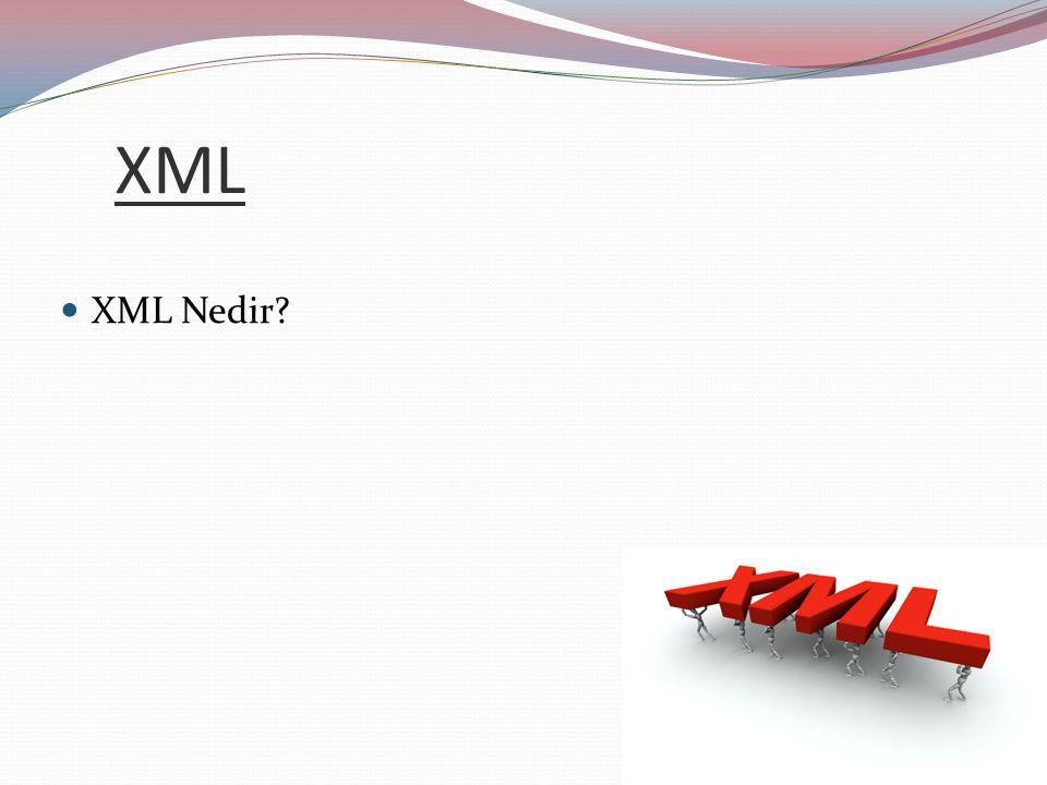 XML XML Nedir