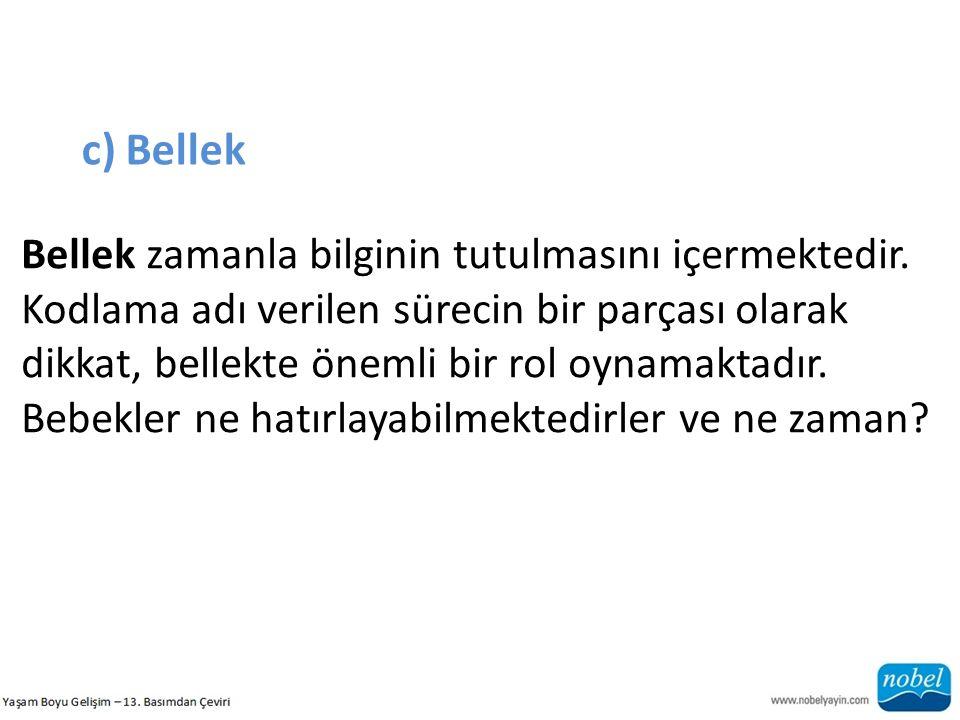 c) Bellek