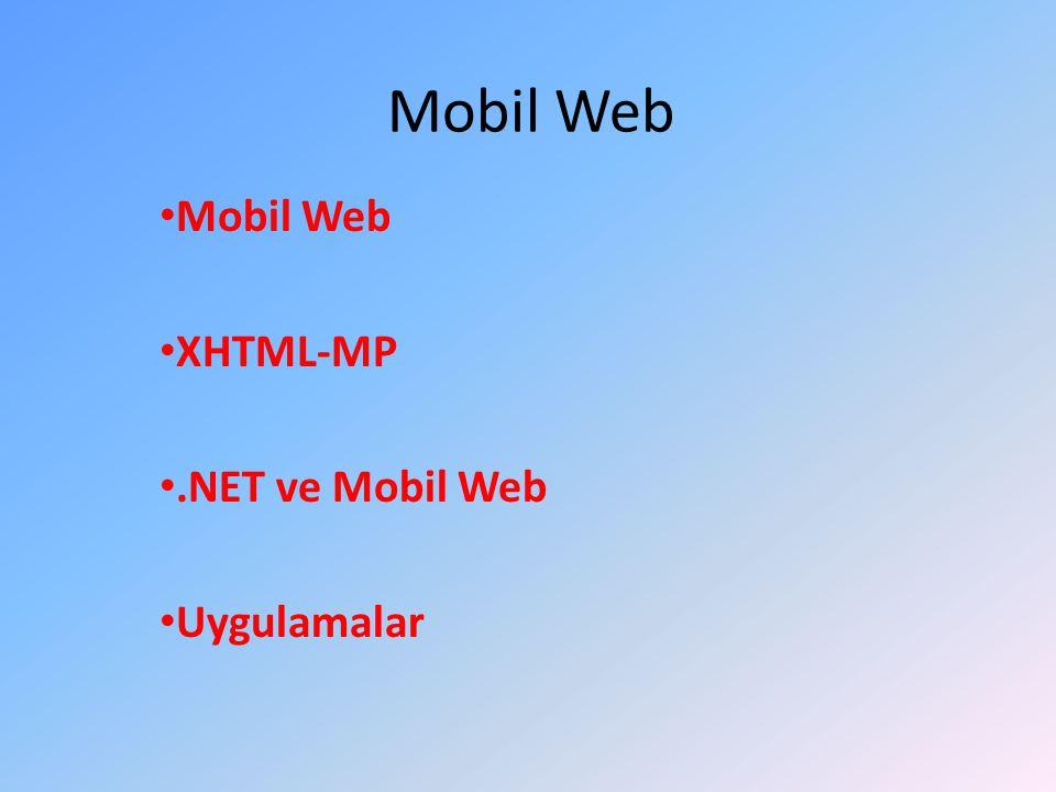 Mobil Web XHTML-MP .NET ve Mobil Web Uygulamalar