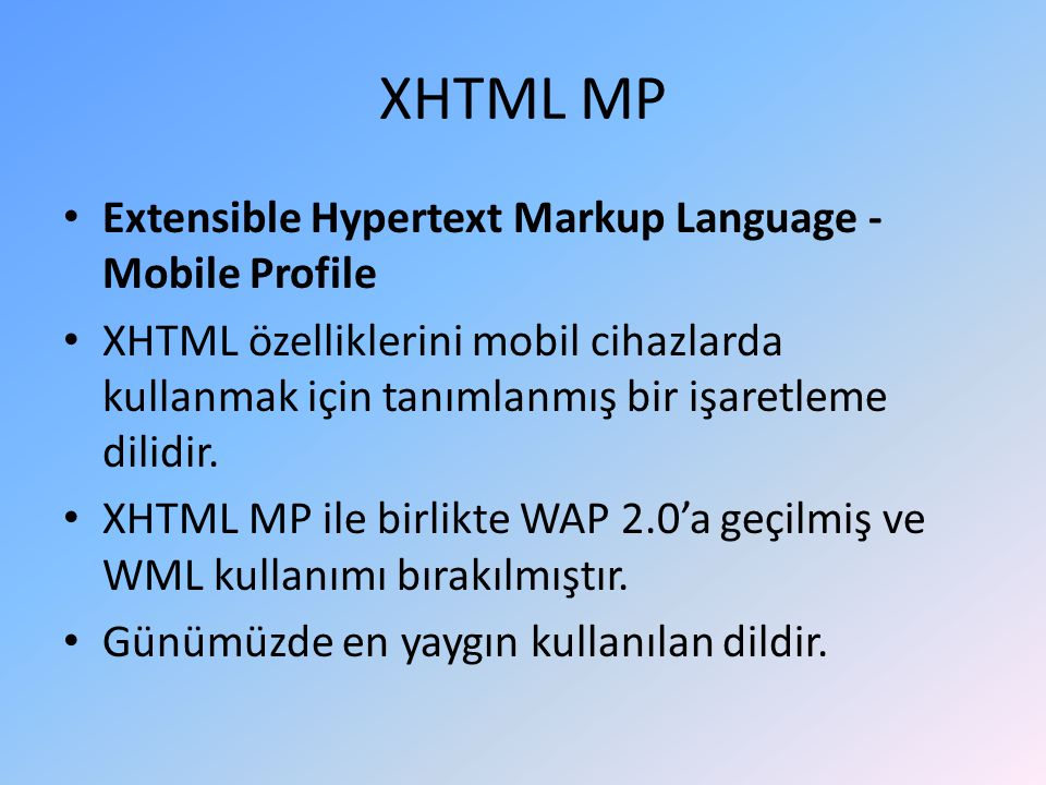 XHTML MP Extensible Hypertext Markup Language - Mobile Profile