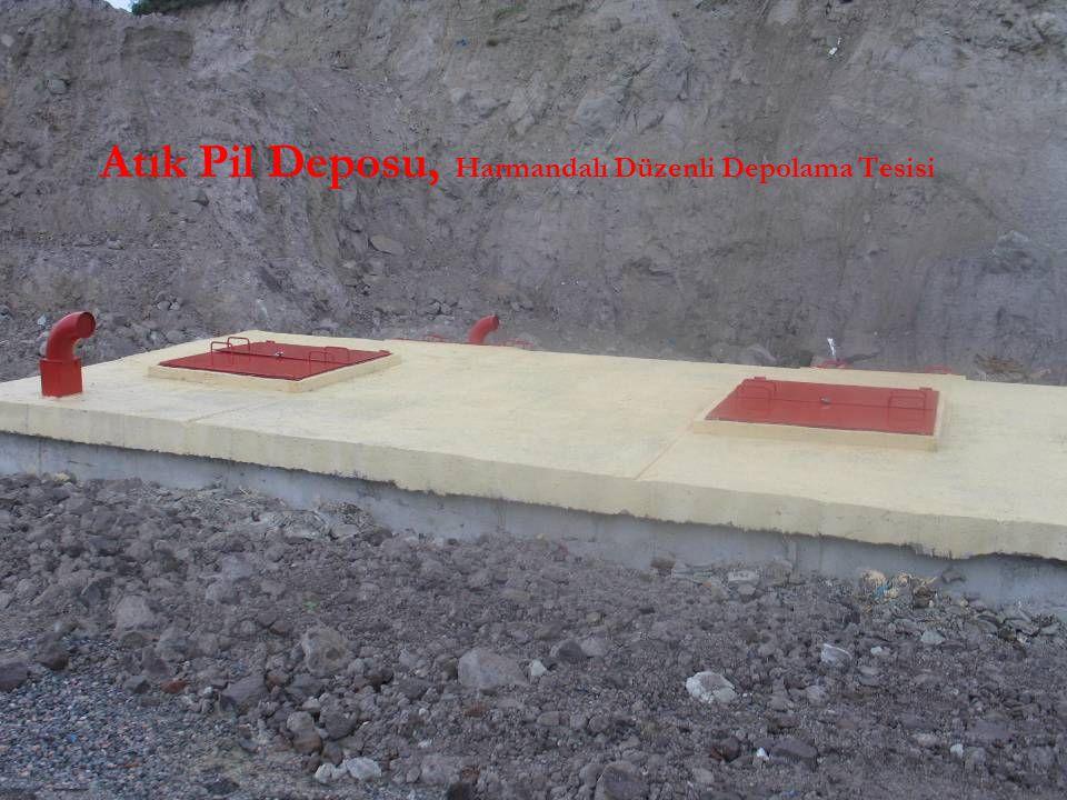 Atık Pil Deposu, Harmandalı Düzenli Depolama Tesisi