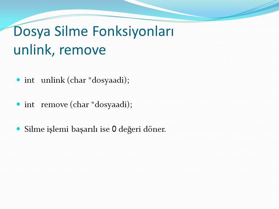 Dosya Silme Fonksiyonları unlink, remove
