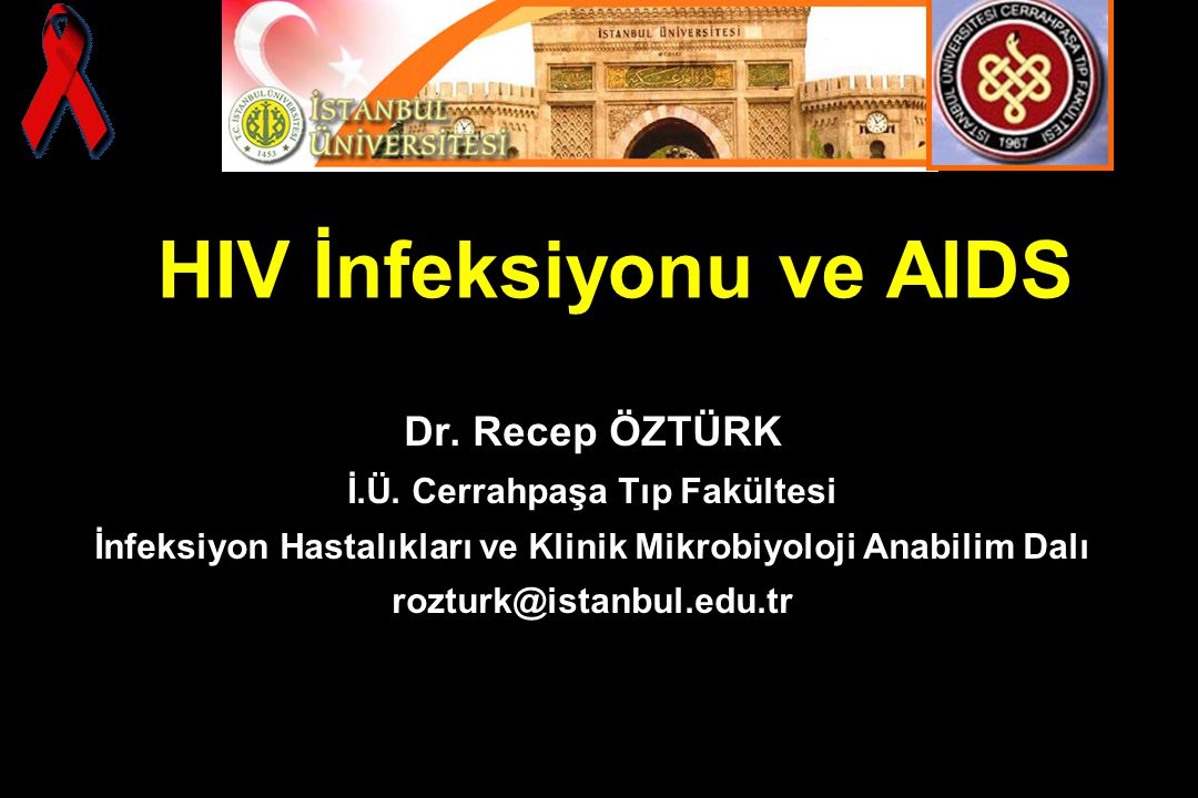HIV İnfeksiyonu ve AIDS