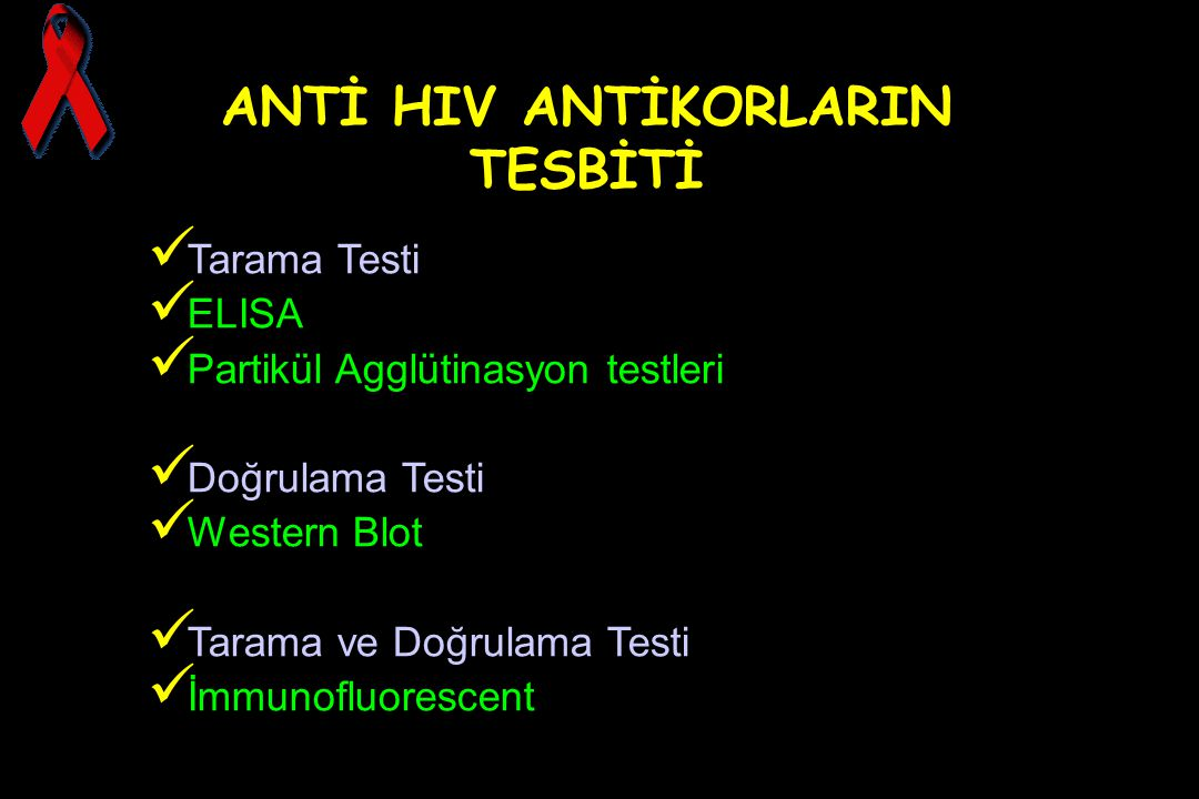 ANTİ HIV ANTİKORLARIN TESBİTİ
