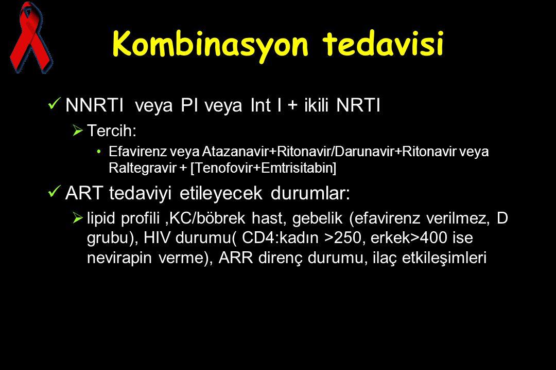 Kombinasyon tedavisi NNRTI veya PI veya Int I + ikili NRTI