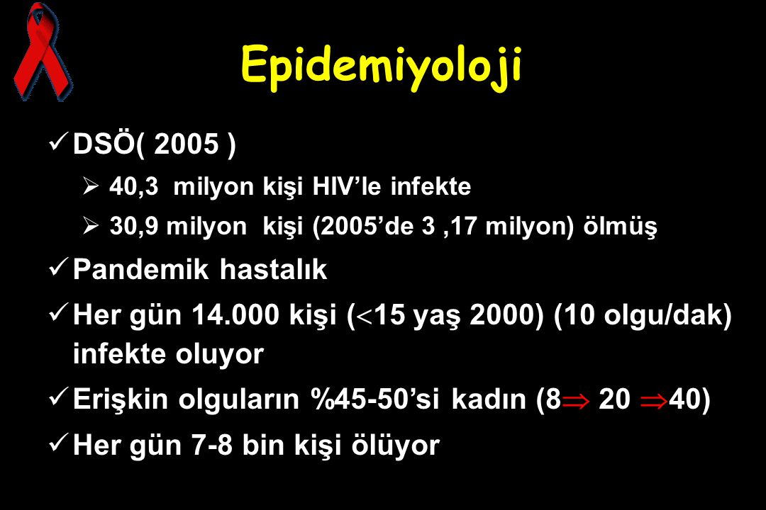 Epidemiyoloji DSÖ( 2005 ) Pandemik hastalık