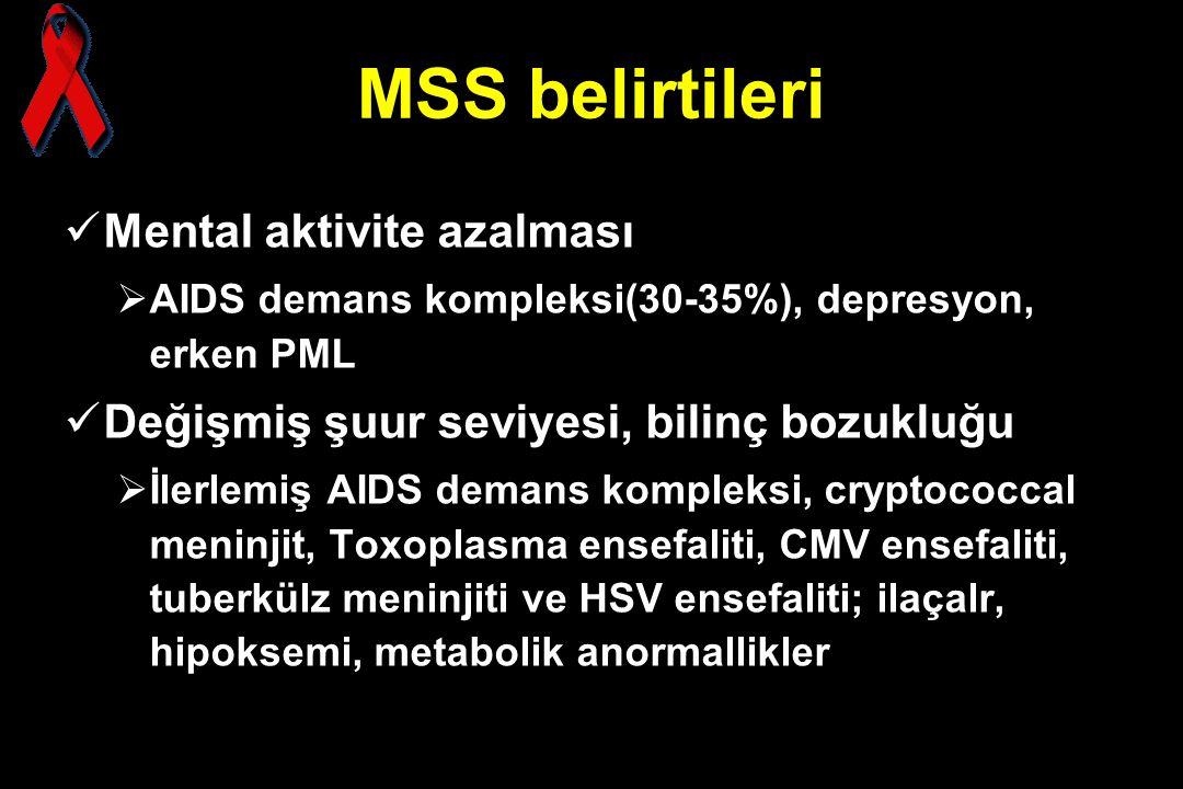 MSS belirtileri Mental aktivite azalması