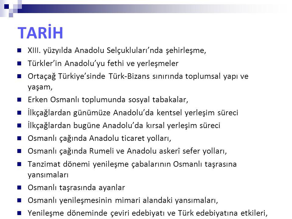 TARİH XIII. yüzyılda Anadolu Selçukluları'nda şehirleşme,