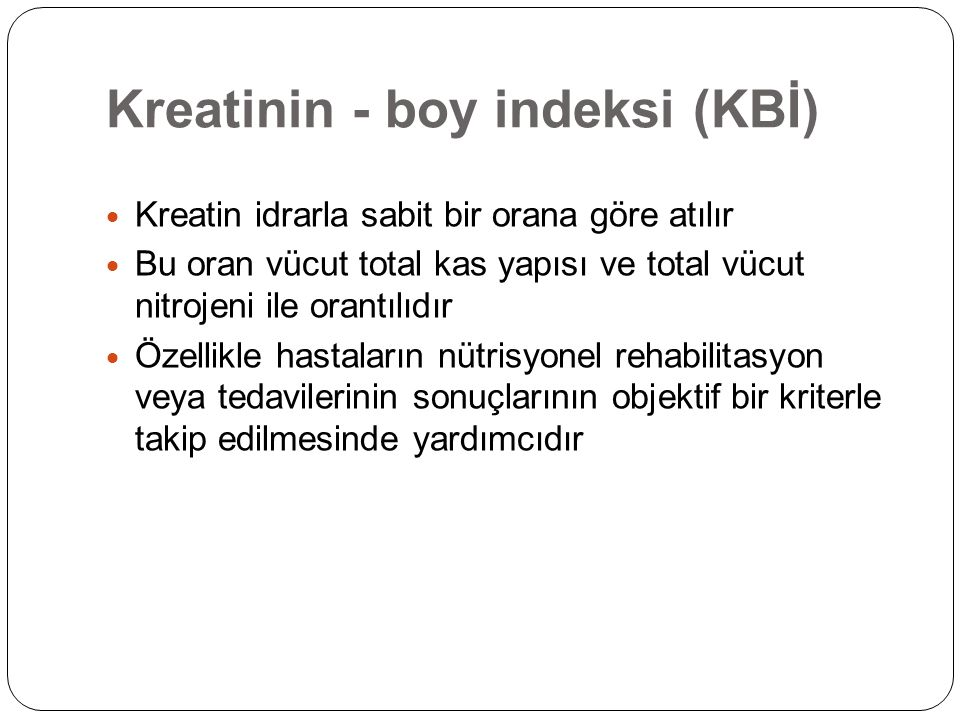 Kreatinin - boy indeksi (KBİ)