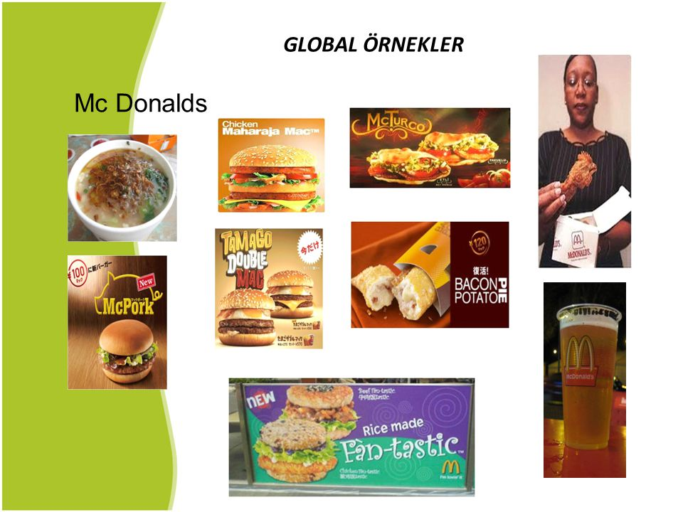 GLOBAL ÖRNEKLER Mc Donalds