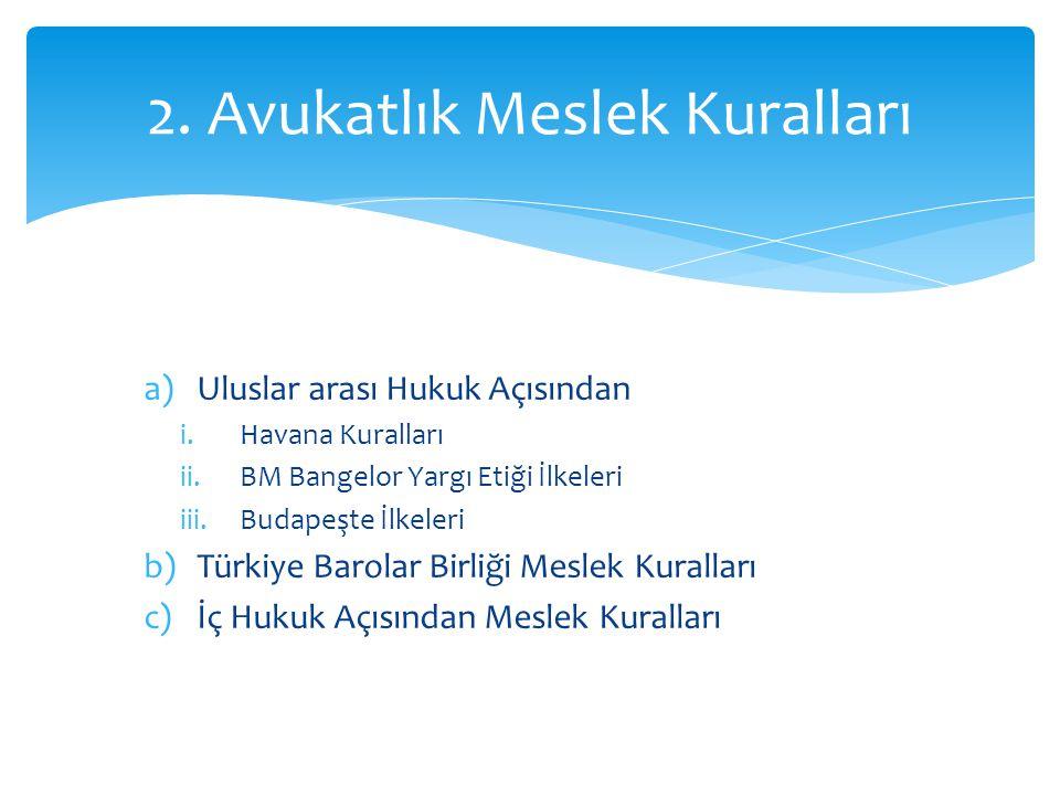 2. Avukatlık Meslek Kuralları