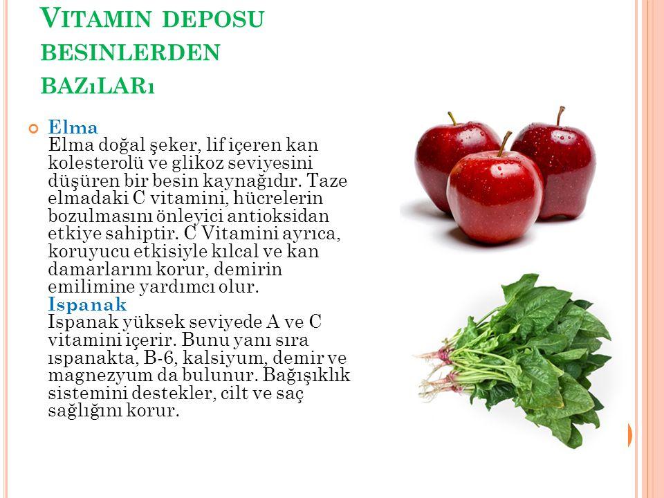 Vitamin deposu besinlerden bazıları