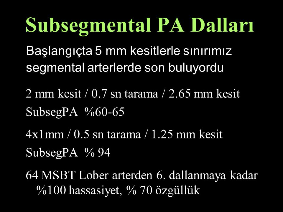 Subsegmental PA Dalları
