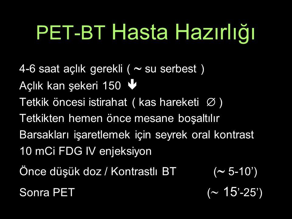 PET-BT Hasta Hazırlığı