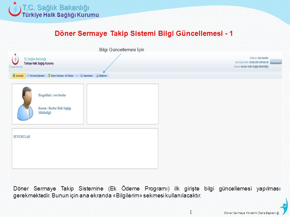 Döner Sermaye Takip Sistemi Bilgi Güncellemesi - 1