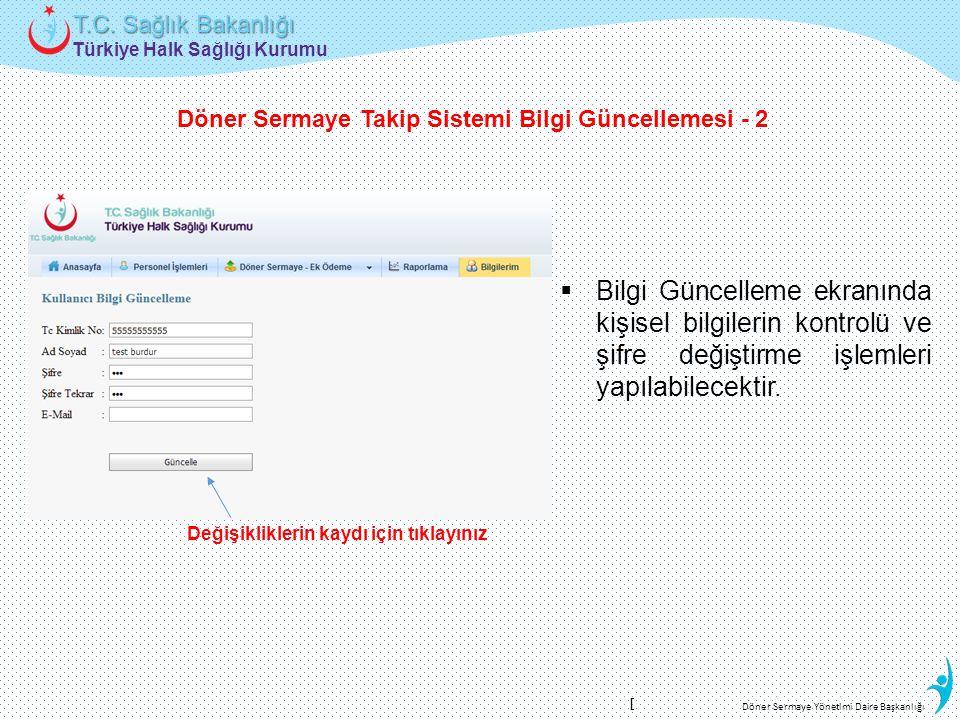 Döner Sermaye Takip Sistemi Bilgi Güncellemesi - 2