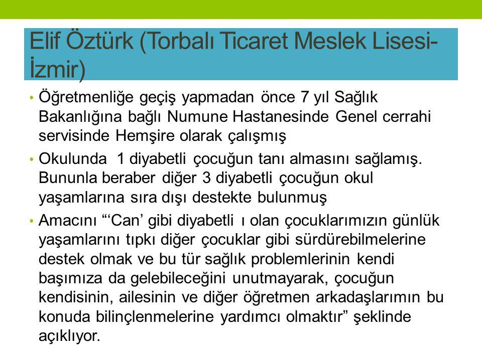 Elif Öztürk (Torbalı Ticaret Meslek Lisesi-İzmir)