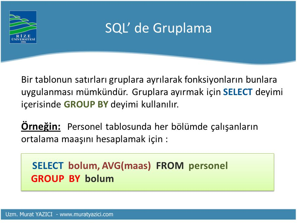 SQL' de Gruplama