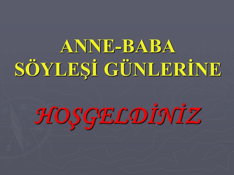 ANNE-BABA SÖYLEŞİ GÜNLERİNE