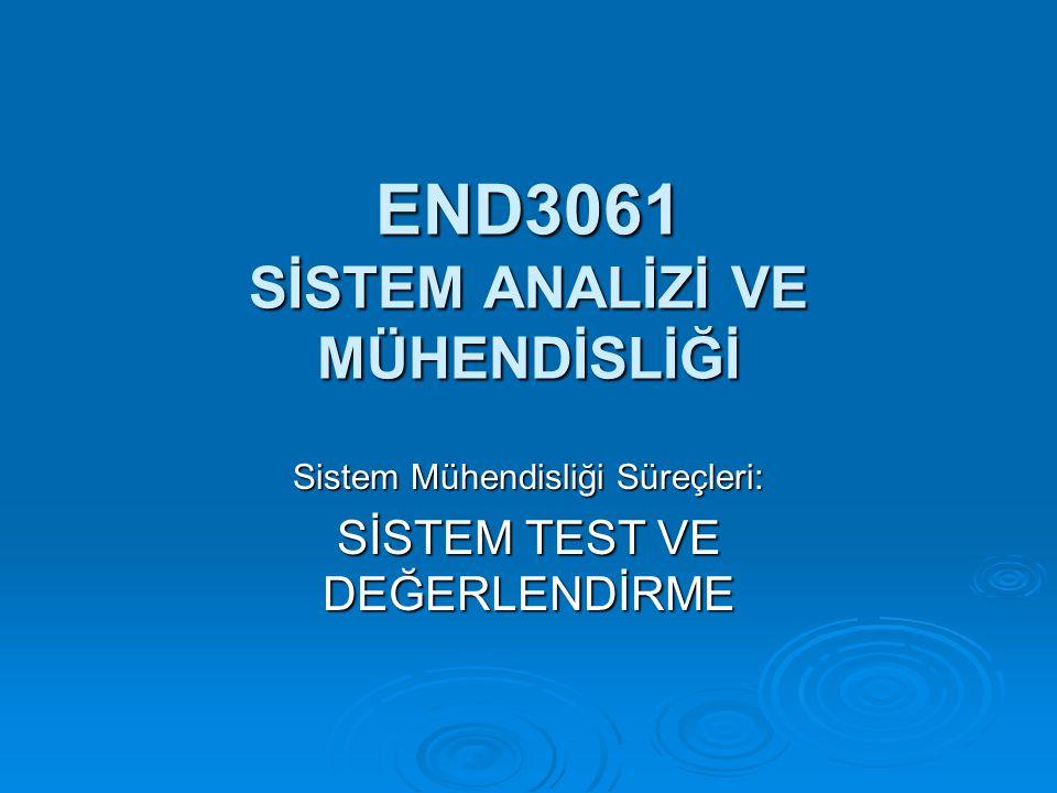 END3061 SİSTEM ANALİZİ VE MÜHENDİSLİĞİ