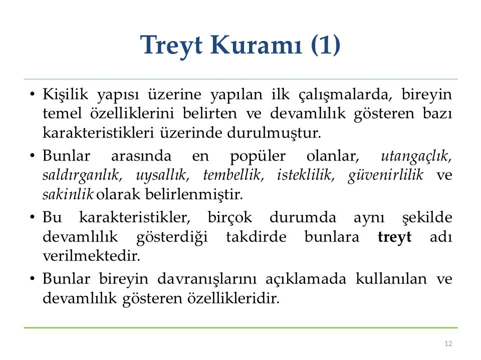 Treyt Kuramı (1)