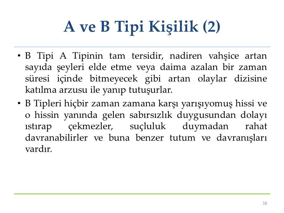 A ve B Tipi Kişilik (2)