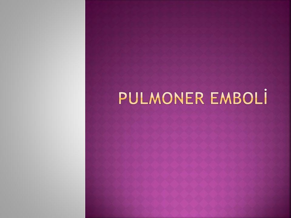 PULMONER EMBOLİ
