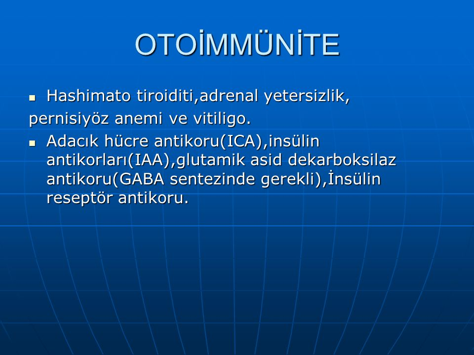 OTOİMMÜNİTE Hashimato tiroiditi,adrenal yetersizlik,