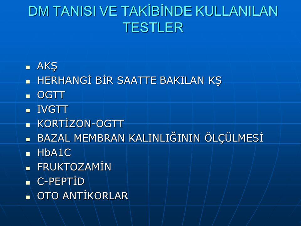 DM TANISI VE TAKİBİNDE KULLANILAN TESTLER