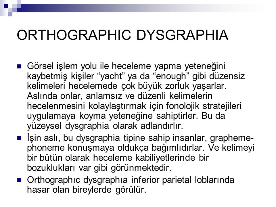 ORTHOGRAPHIC DYSGRAPHIA