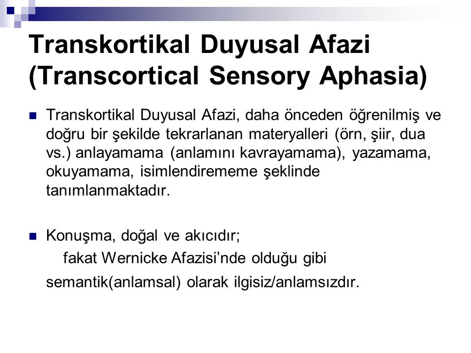 Transkortikal Duyusal Afazi (Transcortical Sensory Aphasia)