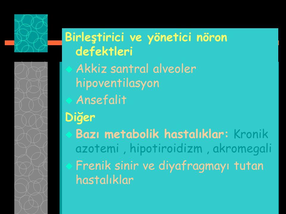 Birleştirici ve yönetici nöron defektleri