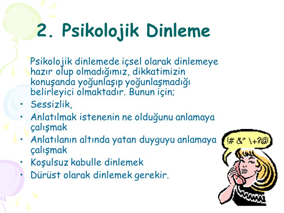 2. Psikolojik Dinleme