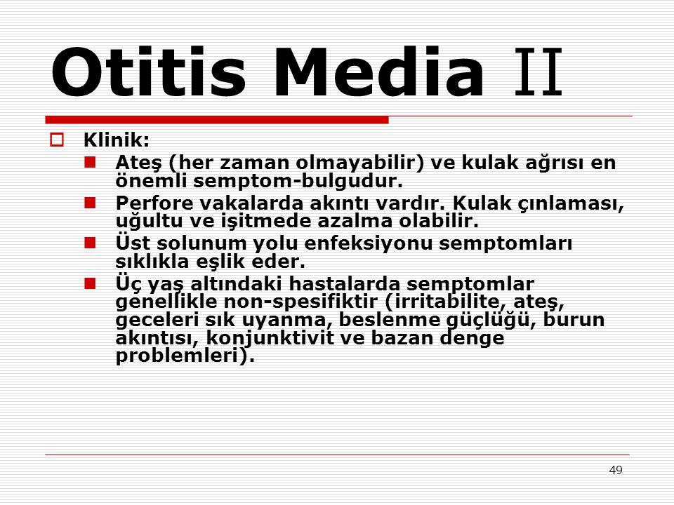 Otitis Media II Klinik: