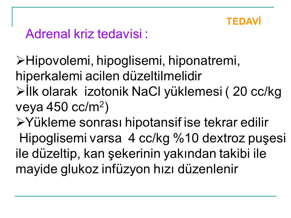 Adrenal kriz tedavisi :