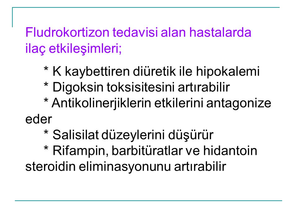 Fludrokortizon tedavisi alan hastalarda ilaç etkileşimleri;