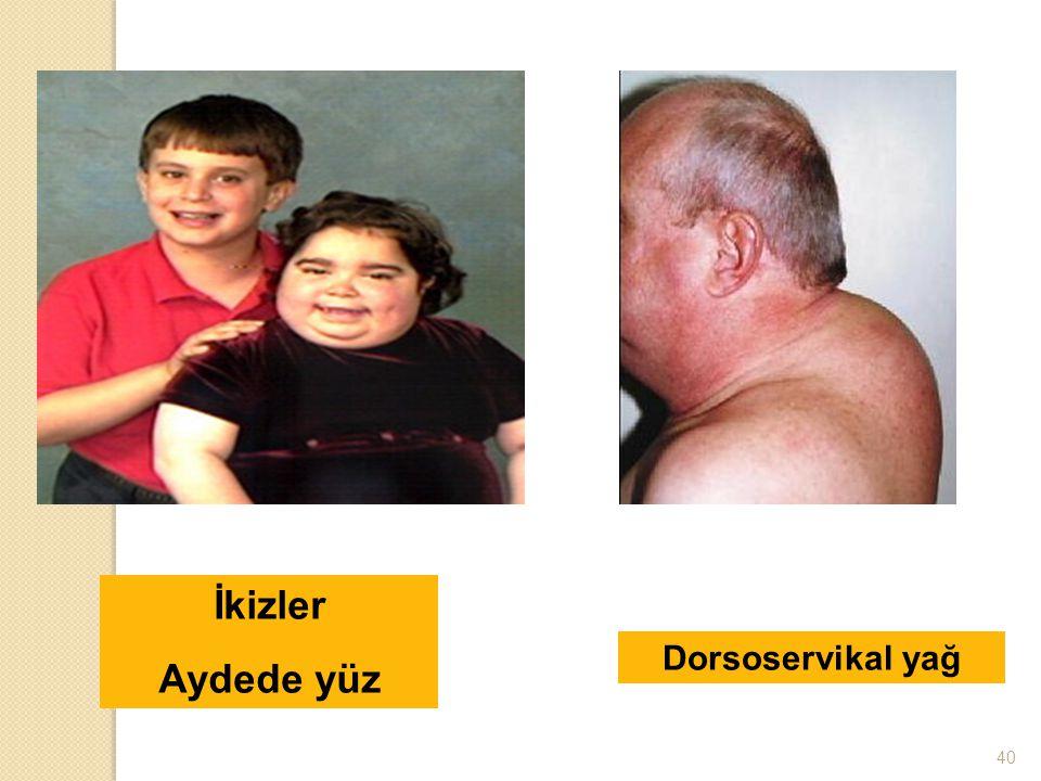 İkizler Aydede yüz Dorsoservikal yağ