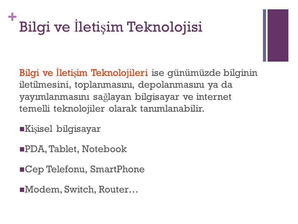 Bilgi ve İletişim Teknolojisi