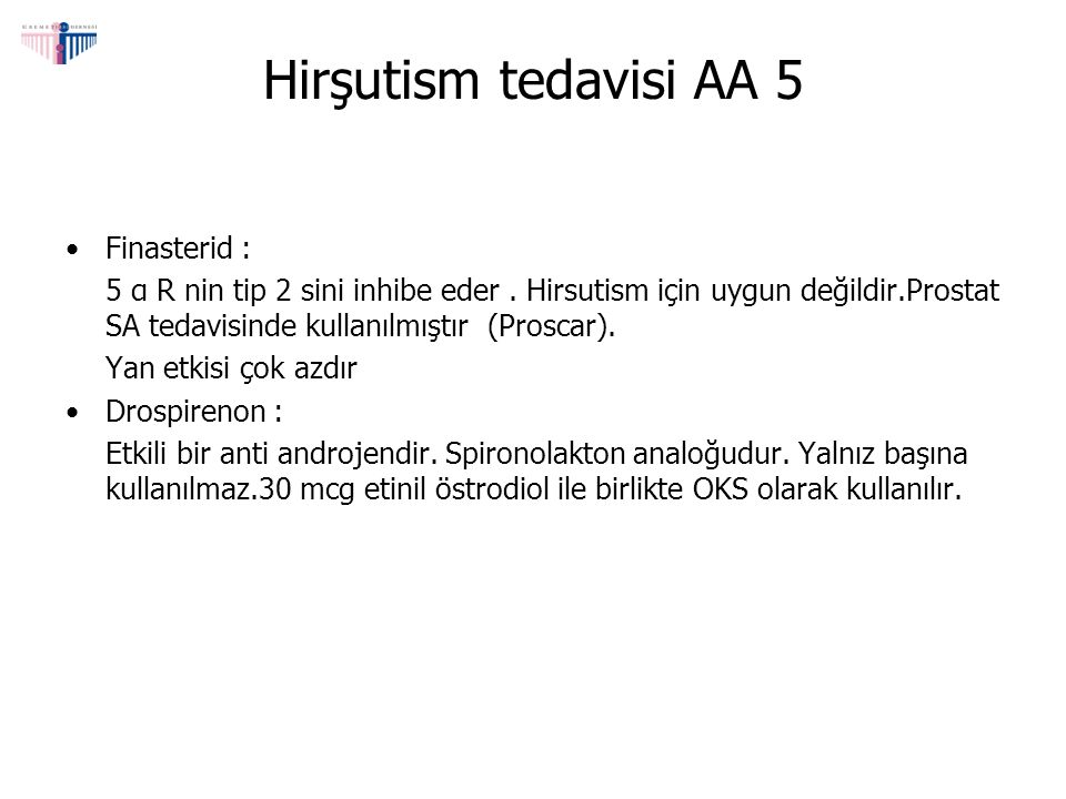 Hirşutism tedavisi AA 5 Finasterid :